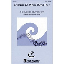 Hal Leonard Children, Go Where I Send Thee SATB arranged by Robert DeCormier