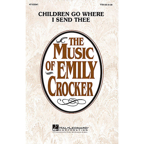 Hal Leonard Children Go Where I Send Thee TTB arranged by Emily Crocker