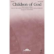 Daybreak Music Children of God CHOIRTRAX CD Arranged by Stan Pethel