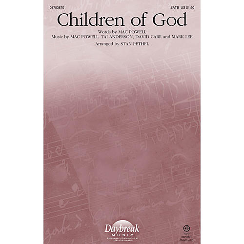Daybreak Music Children of God SATB/CHILDREN'S CHOIR arranged by Stan Pethel