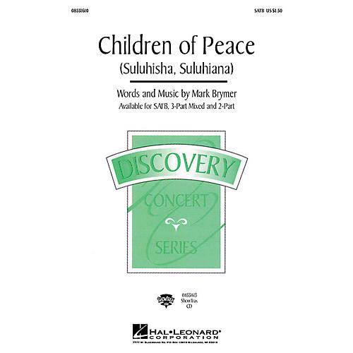 Hal Leonard Children of Peace (Suluhisha, Suluhiana) (2-Part and Piano) 2-Part Composed by Mark Brymer