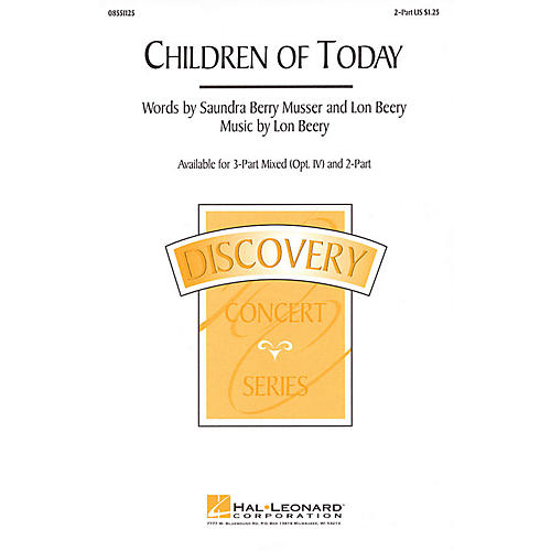 Hal Leonard Children of Today 2-Part composed by Lon Beery