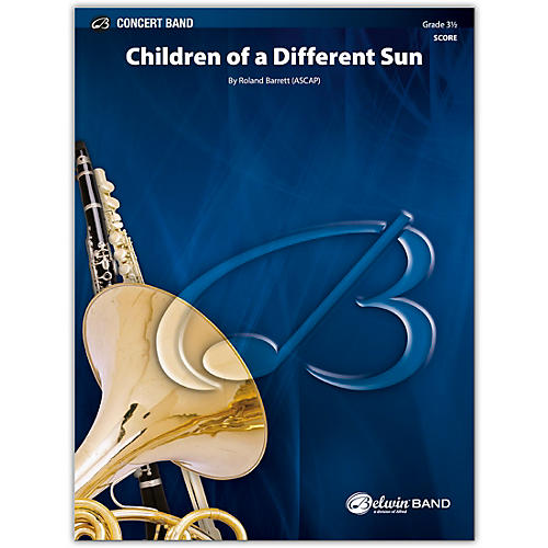 BELWIN Children of a Different Sun Conductor Score 3.5 (Medium Easy to Medium)