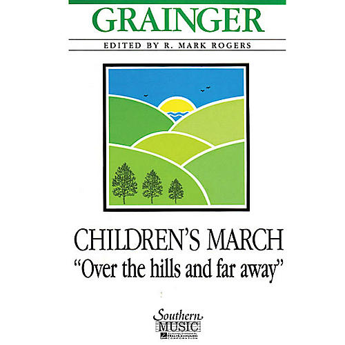 Southern Children's March - Over the Hills and Far Away (Condensed Score) Concert Band Level 4 by R. Mark Rogers