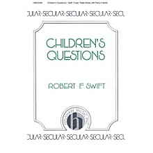 Hinshaw Music Children's Questions SA composed by Swift