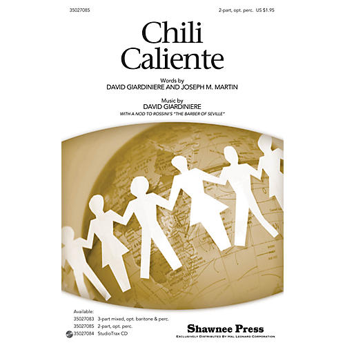 Shawnee Press Chili Caliente (Hot Peppers) 2-PART composed by Joseph M. Martin