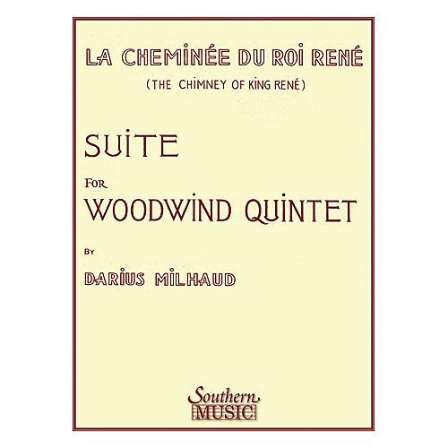 Southern Chimney of King Rene (La Cheminee Du Roi Rene) (Woodwind Quintet) Southern Music Series by Darius Milhaud