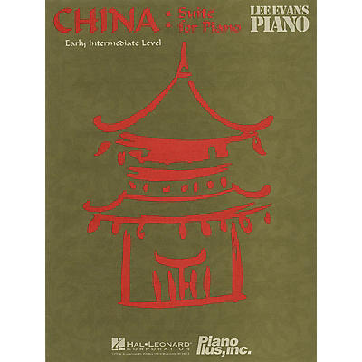 Piano Plus, Inc. China: Suite for Piano Evans Piano Education Series