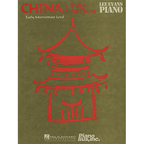 China: Suite for Piano Evans Piano Education Series