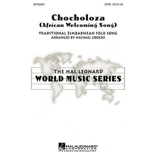Hal Leonard Chocholoza (African Welcoming Song) SATB arranged by Michael Coolen