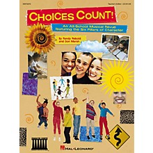 Hal Leonard Choices Count (All-School Revue) (Unison Teacher Edition) TEACHER ED Composed by Don Marsh