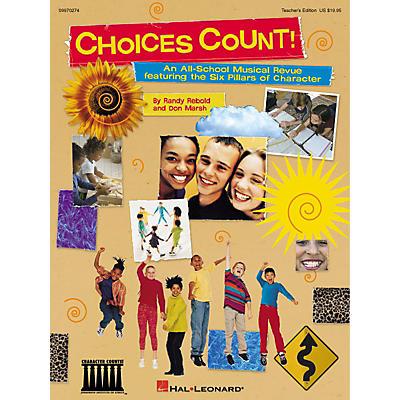 Hal Leonard Choices Count (All-School Revue) (Unison Teacher Edition) TEACHER ED Composed by Don Marsh