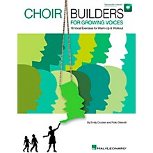 Hal Leonard Choir Builders For Growing Voices - 18 Vocal Exercises for Warm-up & Workout Book/CD