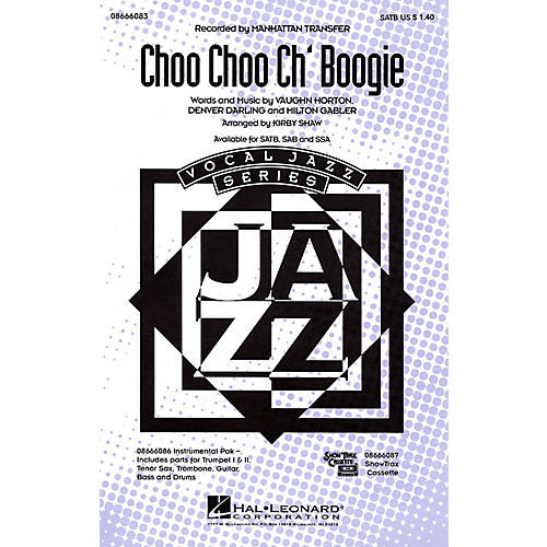 Hal Leonard Choo Choo Ch'Boogie Combo Parts by The Manhattan Transfer Arranged by Kirby Shaw
