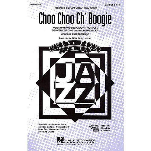 Hal Leonard Choo Choo Ch'Boogie SATB by The Manhattan Transfer arranged by Kirby Shaw
