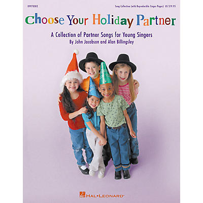 Hal Leonard Choose Your Holiday Partner (Collection) (Teacher Edition) TEACHER ED Composed by John Jacobson
