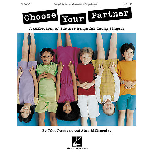 Hal Leonard Choose Your Partner (Collection) ShowTrax CD Composed by John Jacobson