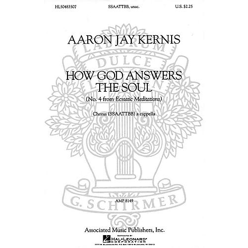 Associated Choral Movements from Ecstatic Meditations (No. 4 - How God Answers the Soul) SATB by Aaron Jay Kernis