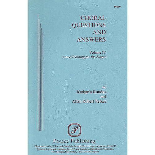 Pavane Choral Questions & Answers IV: Voice Training for the Singer Book
