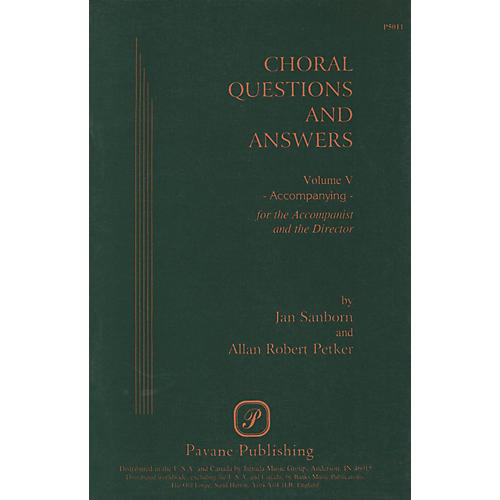 Pavane Choral Questions & Answers V: Accompanying Book