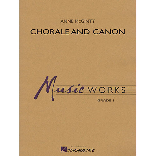 Hal Leonard Chorale and Canon Concert Band Level 1 Composed by Anne McGinty
