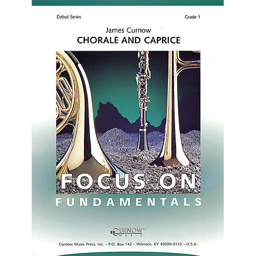 Curnow Music Chorale and Caprice (Grade 1 - Score Only) Concert Band Level 1 Composed by James Curnow