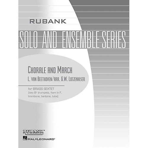 Rubank Publications Chorale and March (Brass Sextet - Grade 3) Rubank Solo/Ensemble Sheet Series