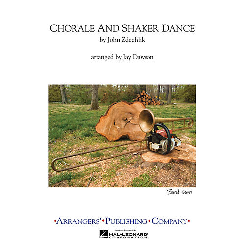 Arrangers Chorale and Shaker Dance (2006) Marching Band Level 2.5 Arranged by Jay Dawson