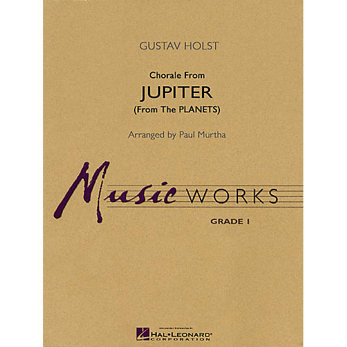 Hal Leonard Chorale from Jupiter (from The Planets) Concert Band Level 1.5 Arranged by Paul Murtha