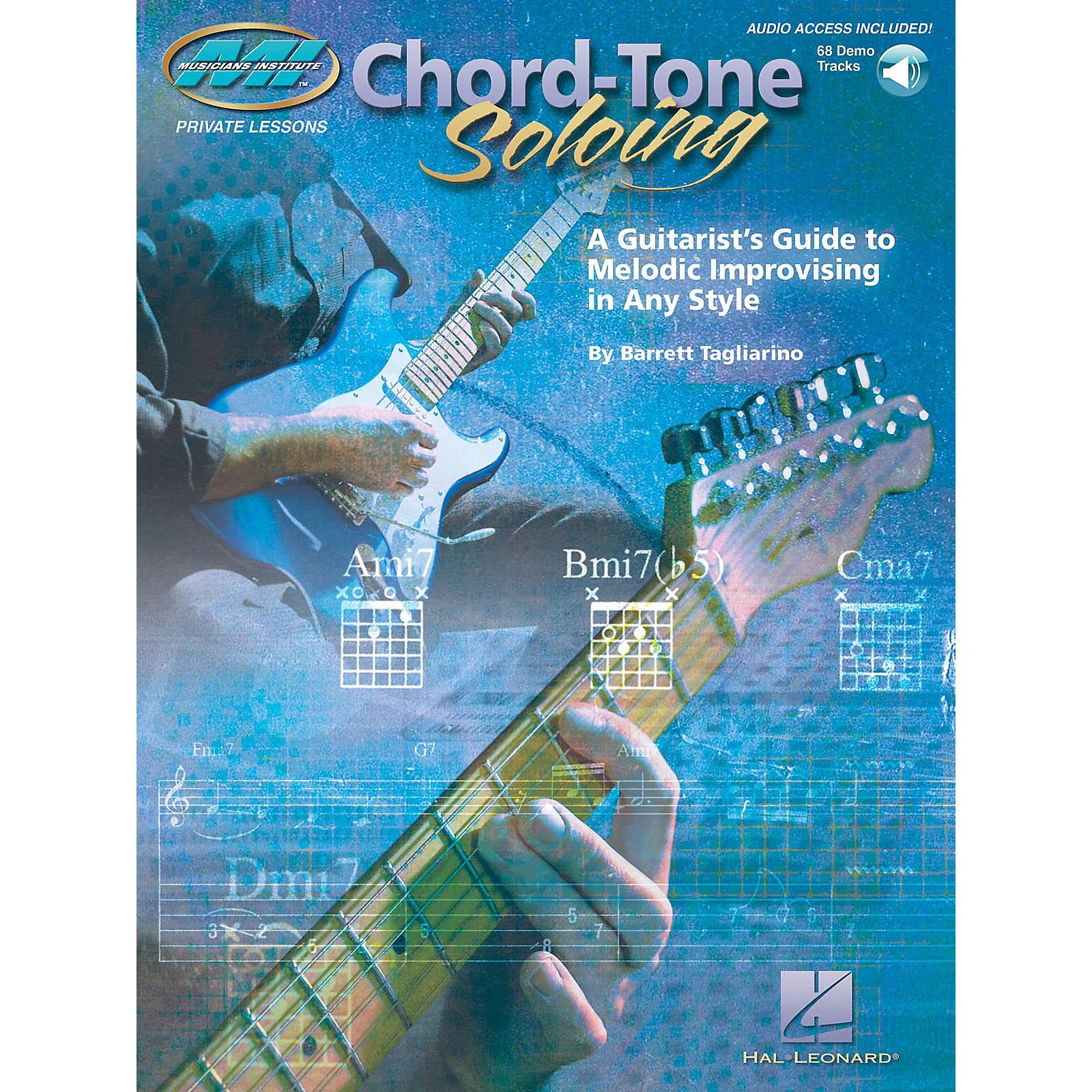 Musicians Institute Chord Tone Soloing Musicians Institute Press Series Softcover Audio Online Written by Barrett Tagliarino