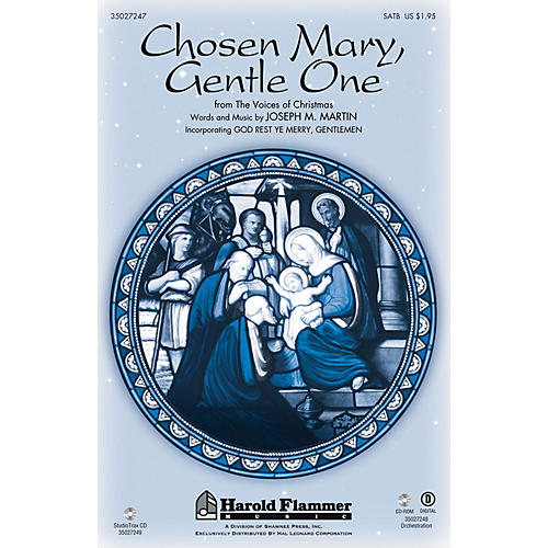Shawnee Press Chosen Mary, Gentle One (from The Voices of Christmas) SATB composed by Joseph M. Martin