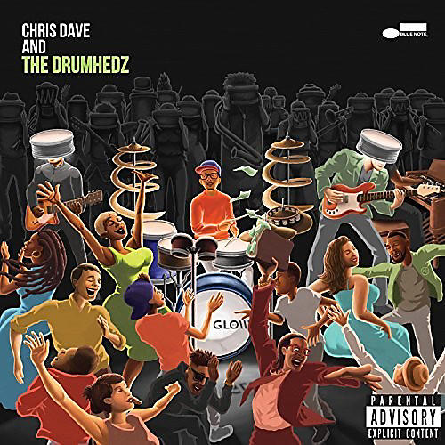 Alliance Chris Dave - Chris Dave And The Drumhedz