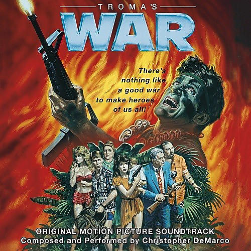 Alliance Chris DeMarco - Troma's War (Original Soundtrack)