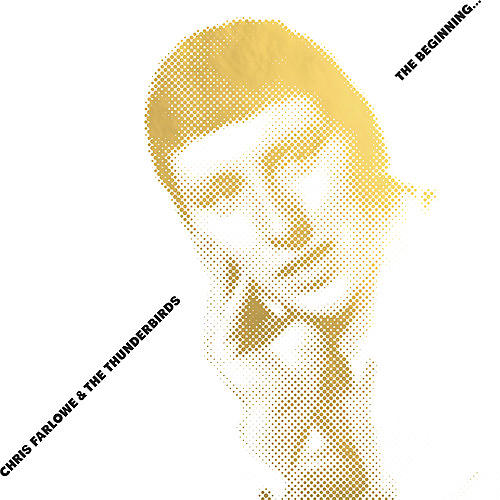 Alliance Chris Farlowe & the Thunderbirds - In The Beginning
