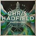 Alliance Chris Hadfield - Space Sessions: Songs from a Tin Can thumbnail