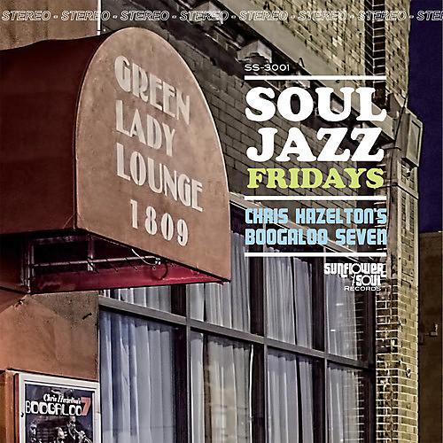 Alliance Chris Hazelton's Boogaloo 7 - Soul Jazz Fridays