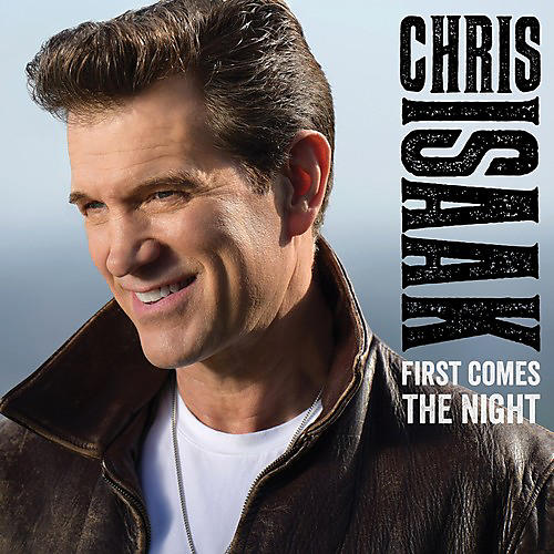 Alliance Chris Isaak - First Comes The Night