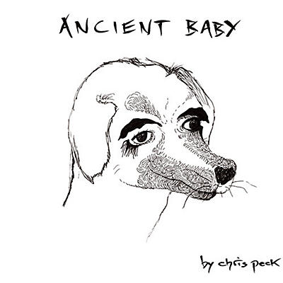 Chris Peck - Ancient Baby