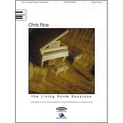 Word Music Chris Rice - The Living Room Sessions