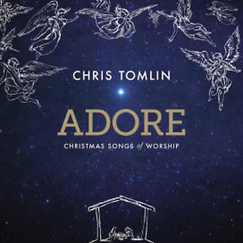 Alliance Chris Tomlin - Adore: Christmas Songs Of Worship