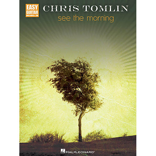 Hal Leonard Chris Tomlin - See the Morning Easy Guitar Series Softcover Performed by Chris Tomlin