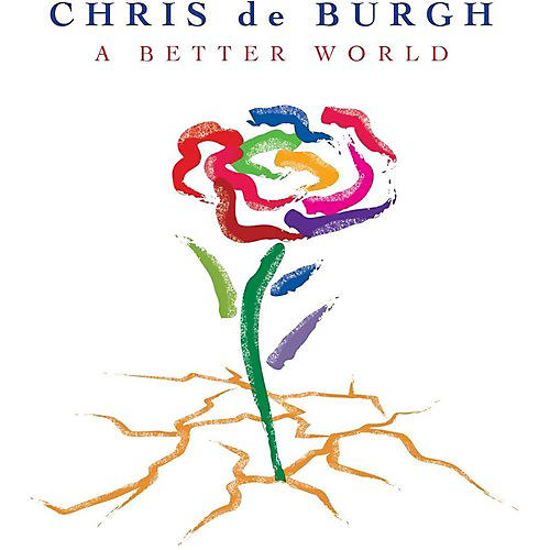 Alliance Chris de Burgh - Better World