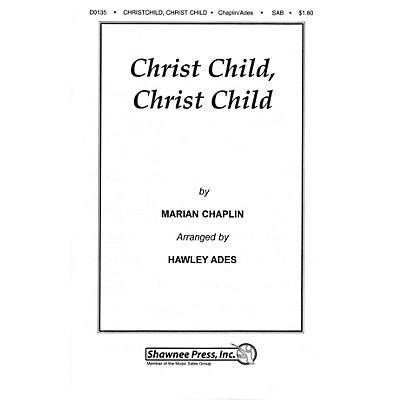 Shawnee Press Christ Child, Christ Child SAB arranged by Hawley Ades