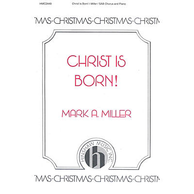 Hinshaw Music Christ Is Born SAB composed by Mark A. Miller