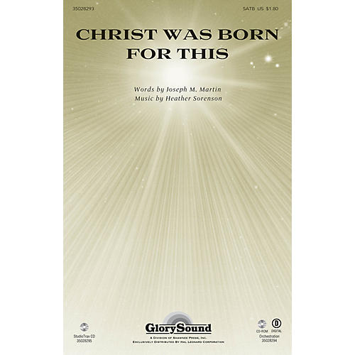 Shawnee Press Christ Was Born for This Studiotrax CD Composed by Heather Sorenson