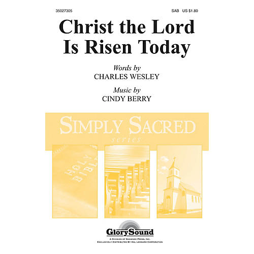 Shawnee Press Christ the Lord Is Risen Today SAB composed by Cindy Berry