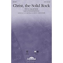 Daybreak Music Christ, the Solid Rock SATB composed by William Bradbury