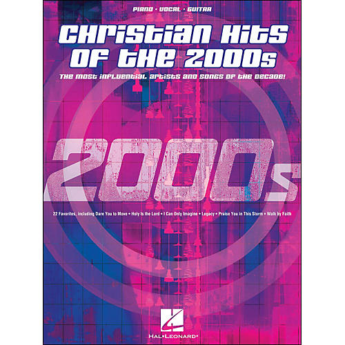 Hal Leonard Christian Hits Of The 2000s arranged for piano, vocal, and guitar (P/V/G)
