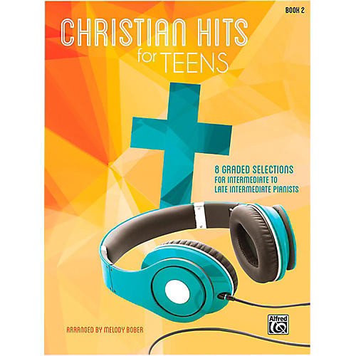 Alfred Christian Hits for Teens Piano Book 2