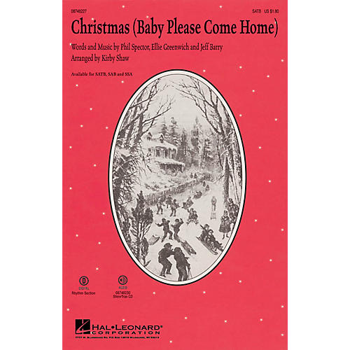 Hal Leonard Christmas (Baby Please Come Home) SATB arranged by Kirby Shaw